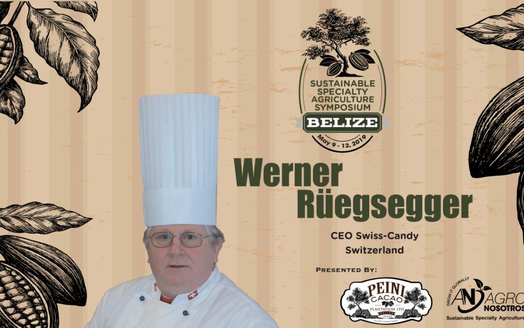 Introducing Symposium Keynote Speaker – Werner Rüegsegger!